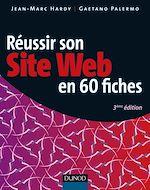 Téléchargez le livre :  Réussir son site web en 60 fiches - 3ème édition