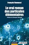 Télécharger le livre :  Le vrai roman des particules élémentaires