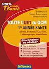 Télécharger le livre :  Toute l'UE1 en QCM, 1re année Santé