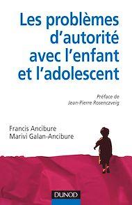 Téléchargez le livre :  Les problèmes d'autorité avec l'enfant et l'adolescent