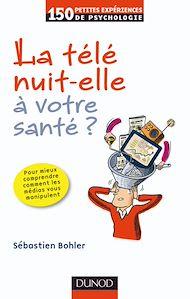 Téléchargez le livre :  La télé nuit-elle à votre santé ?