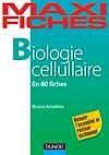 Télécharger le livre :  Maxi Fiches de Biologie cellulaire