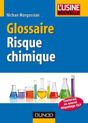 Téléchargez le livre :  Glossaire du risque chimique