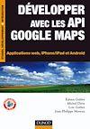 Télécharger le livre :  Développer avec les API Google Maps