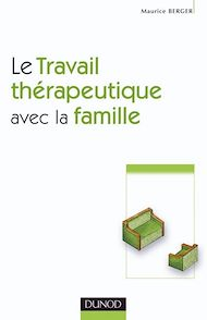Téléchargez le livre :  Le travail thérapeutique avec la famille - 2e ed.