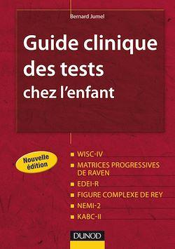 Guide clinique des tests chez l'enfant - 2e édition