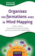 Download this eBook Organisez vos formations avec le Mind Mapping