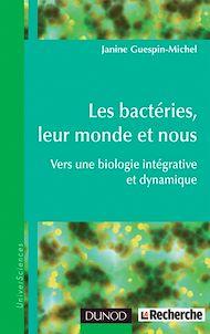 Téléchargez le livre :  Les bactéries, leur monde et nous