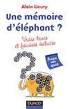 Télécharger le livre :  Une mémoire d'éléphant ? vrais trucs et fausses astuces