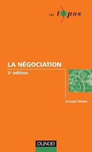 Téléchargez le livre :  La négociation - 2<sup>e</sup> édition