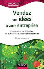 Download this eBook Vendez vos idées à votre entreprise - L'innovation participative, un outil pour valoriser votre créa