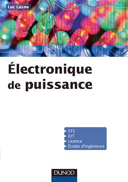 Téléchargez le livre numérique:  Electronique de puissance - Cours, études de cas et exercices corrigés