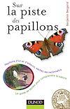 Télécharger le livre :  Sur la piste des papillons
