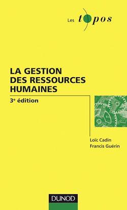 La gestion des ressources humaines - 3ème édition