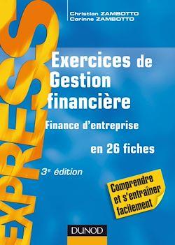 Exercices de gestion financière -finance d'entreprise - 3e éd.