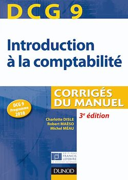 DCG 9 - Introduction à la comptabilité - 3e éd.
