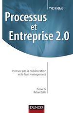 Téléchargez le livre :  Processus et Entreprise 2.0