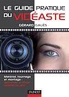 Télécharger le livre :  Le guide pratique du vidéaste