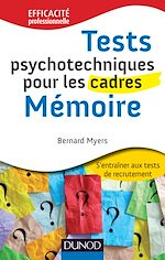 Download this eBook Tests psychotechniques pour les cadres : Mémoire