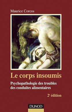 Le corps insoumis - 2e ed.