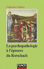 Download this eBook La psychopathologie à l'épreuve du Rorschach - 3ème édition