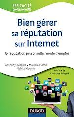 Download this eBook Bien gérer sa réputation sur Internet