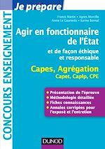 Download this eBook Agir en fonctionnaire de l'Etat et de façon éthique et responsable - Capes-Agreg-Capet...