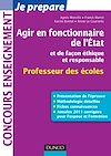 Télécharger le livre :  Agir en fonctionnaire de l'Etat et de façon éthique et responsable - Professeur des Ecoles