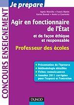Download this eBook Agir en fonctionnaire de l'Etat et de façon éthique et responsable - Professeur des Ecoles