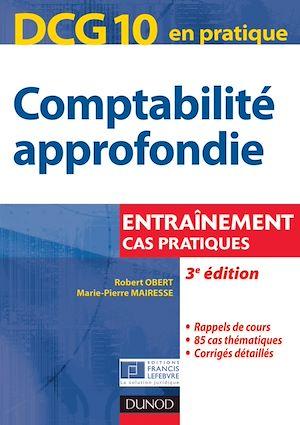 Téléchargez le livre :  DCG 10 - Comptabilité approfondie - 3e éd.