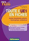 Télécharger le livre :  Toute l'UE1 en fiches 1re année Santé
