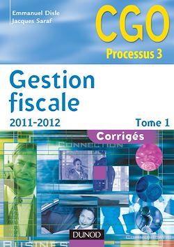 Gestion fiscale 2011-2012 - Tome 1 - 11e éd.