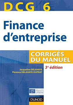 DCG 6 - Finance d'entreprise - 3e éd.
