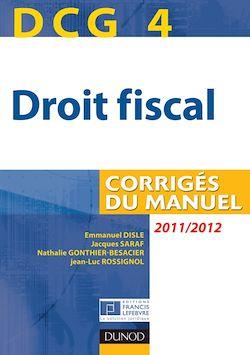 DCG 4 - Droit fiscal 2011/2012 - 5e éd.