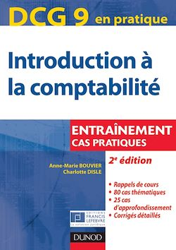 DCG 9 - Introduction à la comptabilité - 2e éd.