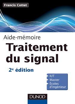 Aide-Mémoire de traitement du signal - 2e édition