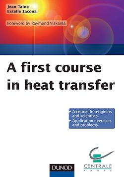 A first course in heat transfer