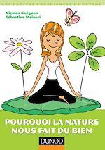 Télécharger cet ebook : Pourquoi la nature nous fait du bien