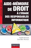 Télécharger le livre :  Aide-mémoire de droit à l'usage des responsables informatique