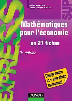 Mathématiques pour l'économie - 2e éd.