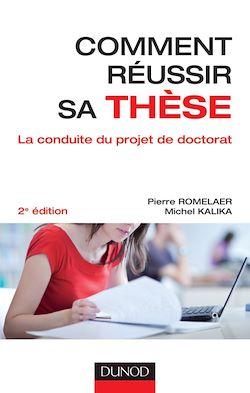 Comment réussir sa thèse - 2e éd.