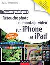 Télécharger le livre :  Travaux pratiques : retouche photo et montage vidéo sur iPhone et iPad