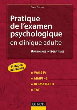Pratique de l'examen psychologique en clinique adulte - 2e ed.