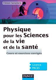Téléchargez le livre :  Physique pour les Sciences de la vie et de la santé