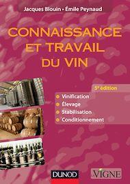 Téléchargez le livre :  Connaissance et travail du vin - 5e édition