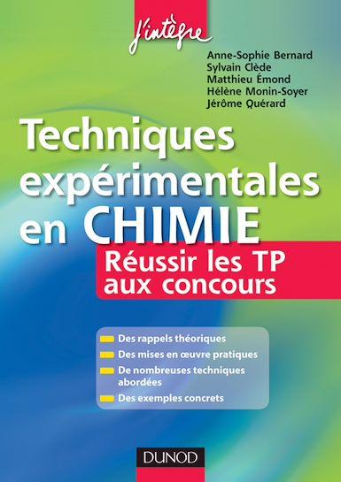 Techniques expérimentales en Chimie : Réussir les TP aux concours