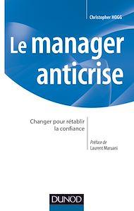 Téléchargez le livre :  Le manager anticrise