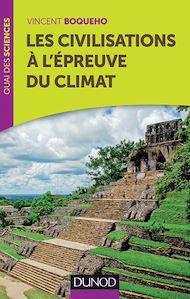 Téléchargez le livre :  Les civilisations à l'épreuve du climat