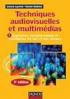 Télécharger le livre :  Techniques audiovisuelles et multimédia - 3e éd.