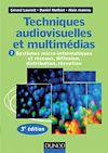 Télécharger le livre :  Techniques audiovisuelles et multimédias - 3e éd.